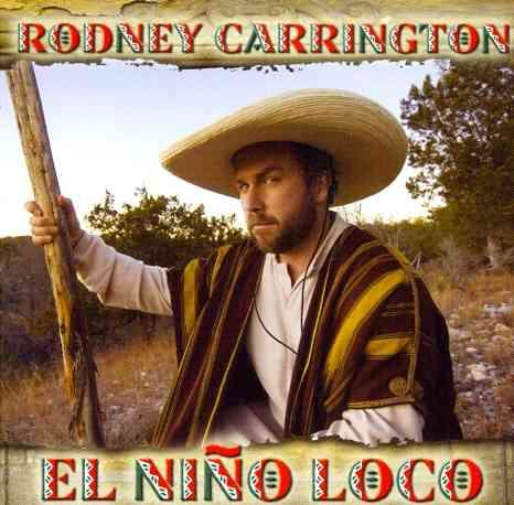 EL NINO LOCO BY CARRINGTON,RODNEY (CD)
